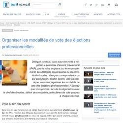 Organiser les modalités de vote des élections professionnelles