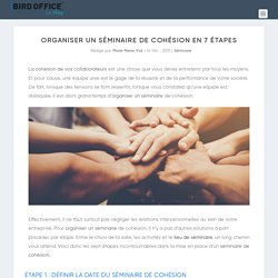 Organiser un séminaire de cohésion en 7 étapes
