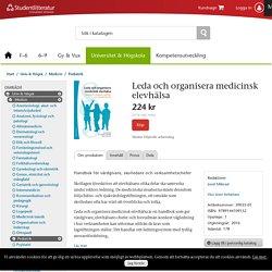Leda och organisera medicinsk elevhälsa (39035-01)