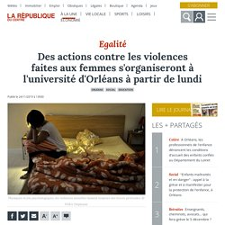 Des actions contre les violences faites aux femmes s'organiseront à l'université d'Orléans à partir de lundi