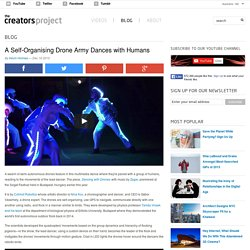 A Self-Organising Drone Army Dances with Humans
