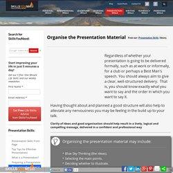 Organising Your Material - Presentation Skills
