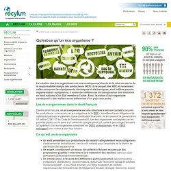 Qu'est-ce qu'un Eco-organisme , Gestion des Déchêts, Recyclage DEEE - Recylum
