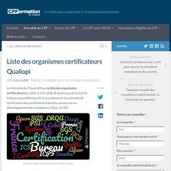 Liste des organismes certificateurs Qualiopi
