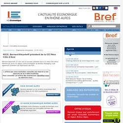 NICE. Bernard Kleynhoff président de la CCI Nice Côte d'Azur - Organismes consulaires - Alpes-Maritimes