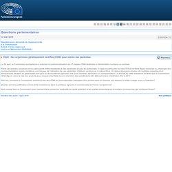 PARLEMENT EUROPEEN - Réponse à question E-007634-15 Des organismes génétiquement modifiés (OGM) pour vendre des pesticides