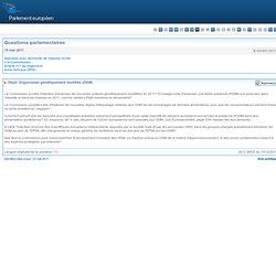 Organismes génétiquement modifiés (OGM) - E-004951/2011