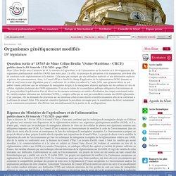 JO SENAT 17/12/20 Au sommaire: 18765 de Mme Céline Brulin : Organismes génétiquement modifiés