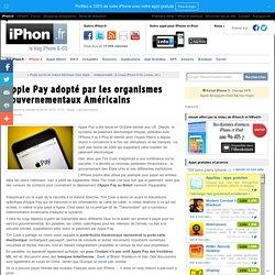 Apple Pay adopté par les organismes gouvernementaux Américains - iPhone 6, 6 Plus, iPad et Apple Watch : blog et actu par iPhon.fr