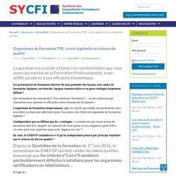Organismes de Formation TPE : entre légitimité et critères de qualité