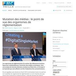 Mutation des médias : le point de vue des organismes de réglementation