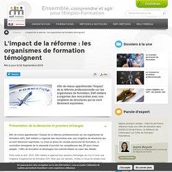 L'impact de la réforme : les organismes de formation témoignent