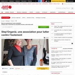 Step'Organiz, une association pour lutter contre l'isolement