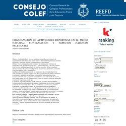ORGANIZACIÓN DE ACTIVIDADES DEPORTIVAS EN EL MEDIO NATURAL: CONTRATACIÓN Y ASPECTOS JURÍDICOS RELEVANTES