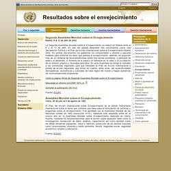 Organización de las Naciones Unidas: Principales resultados de la conferencia sobre el envejecimiento