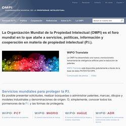La OMPI - La Organización Mundial de la Propiedad Intelectual