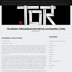 Tejiendo Organización Revolucionaria [TOR]