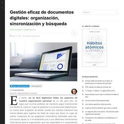 Gestión eficaz de documentos digitales: organización, sincronización y búsqueda