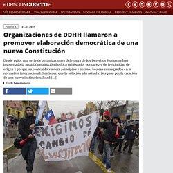 Organizaciones de DDHH llamaron a promover elaboración democrática de una nue...