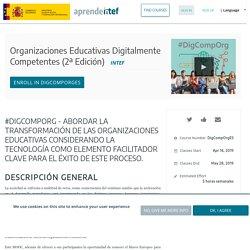 Organizaciones Educativas Digitalmente Competentes (2ª Edición)