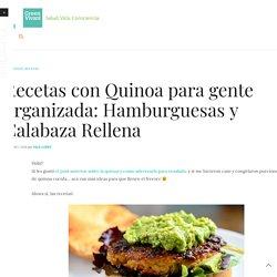 Recetas con Quinoa para gente organizada: Hamburguesas y Calabaza Rellena
