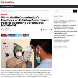 World Health Organization's Feedback on Pakistan Government Policies Regarding Coronavirus (COVID-19)