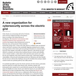 A new organization for cybersecurity across the electric grid