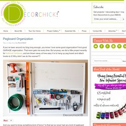 Pegboard Organization - Decorchick! ®
