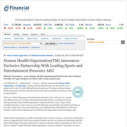 Human Health Organization(TM) Announces Exclusive Partnership With Leading Sports and Entertainment Presenter AEG