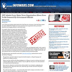 » NYT Admits Every Major News Organization Allows News To Be Censored By Government Officials Alex Jones