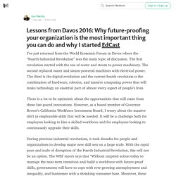 Lessons from Davos 2016: Why future-proofing your organization is the most important thing you can…