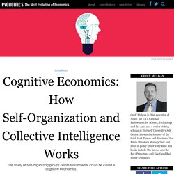 Cognitive Economics: How Self-Organization and Collective Intelligence Works