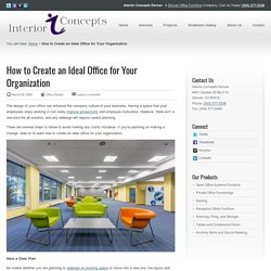 How to Create an Ideal Office for Your Organization - Interior Concepts