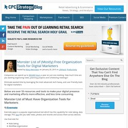 Monster List of (Mostly) Free Organization Tools for Digital Marketers
