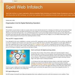 Spell Web Infotech: Organization And Its Digital Marketing Operation