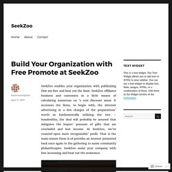 Build Your Organization with Free Promote at SeekZoo