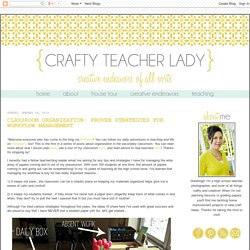 Crafty Teacher Lady: Classroom Organization: Proven Strategies for Workflow Management