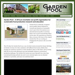 GardenPool.org | How we turned an old backyard swimming pool into a self-sufficient garden in a desert city.