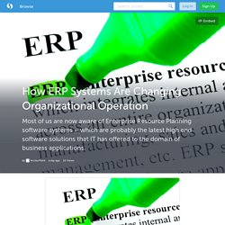 How ERP Systems Are Changing Organizational Operation