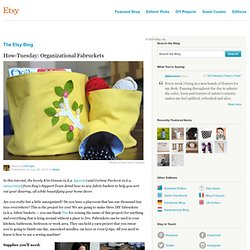 Organizational Fabruckets :: Etsy Blog