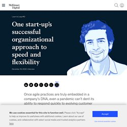 One start-up's successful organizational approach to speed and flexibility