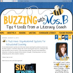 Buzzing with Ms. B: 6 Must-Have Organizational Systems for Instructional Coaching