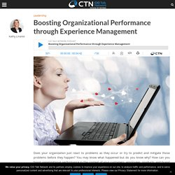 Boosting Organizational Performance via Experience Management