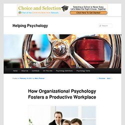 How Organizational Psychology Fosters a Productive Workplace | Helping Psychology