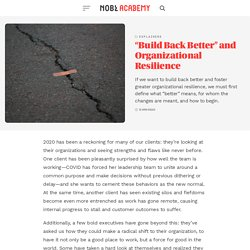 """""""Build Back Better"""" and Organizational Resilience - NOBL Academy"""