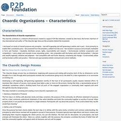 Chaordic Organizations - Characteristics
