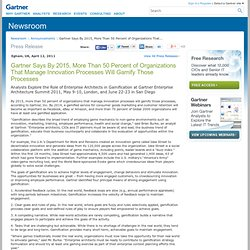 Says By 2015, More Than 50 Percent of Organizations That Manage Innovation Processes Will Gamify Those Processes
