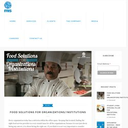 Food Solutions for Organizations/Institutions
