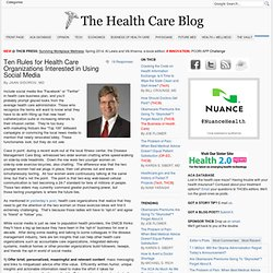 Ten Rules for Health Care Organizations Interested in Using Social Media
