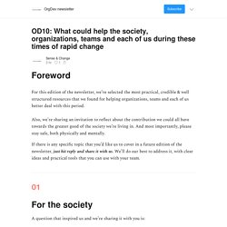 OD10: What could help the society, organizations, teams and each of us during these times of rapid change